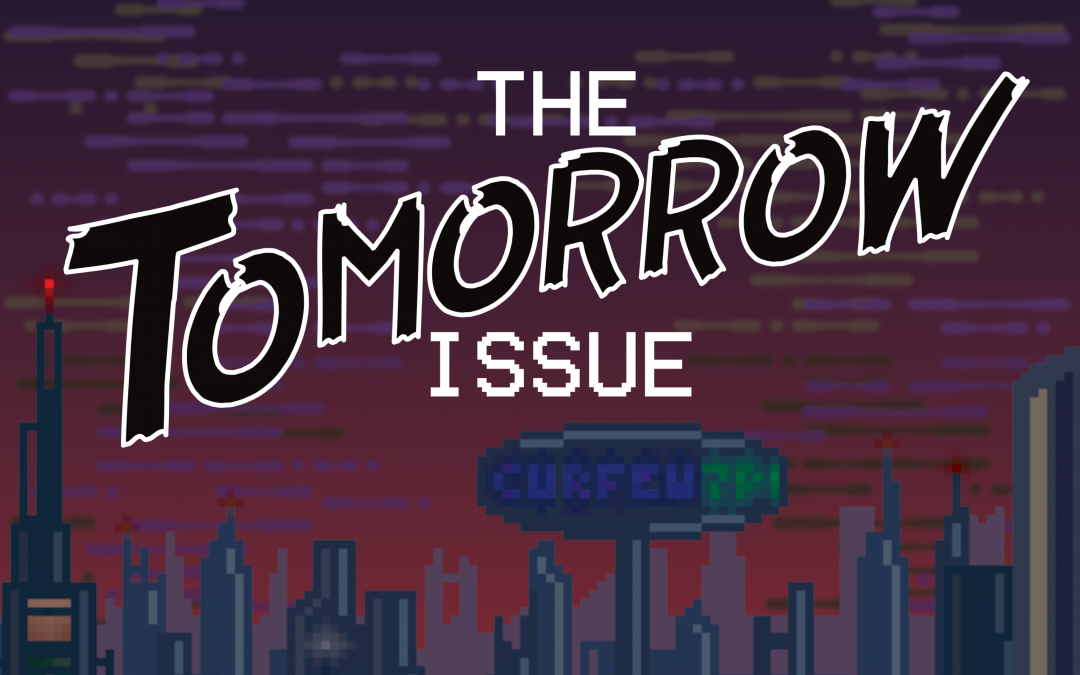 Announcement: Contributors to The Tomorrow Issue – Here Comes Everyone