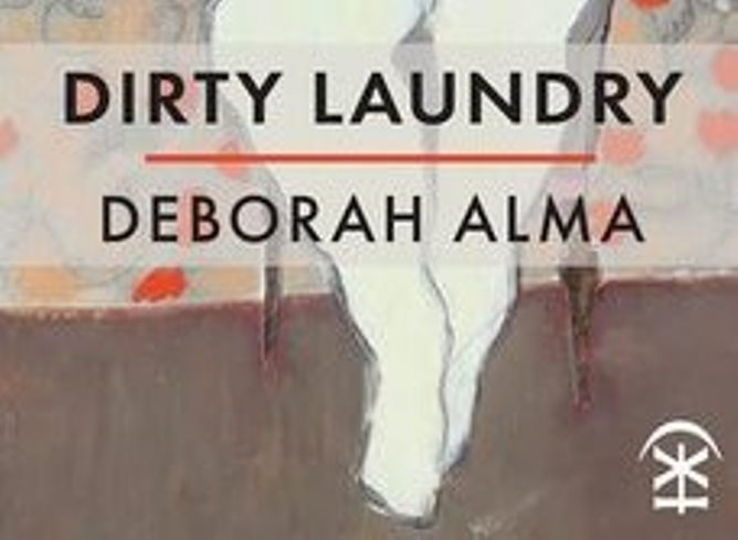 REVIEW: DEBORAH ALMA'S 'DIRTY LAUNDRY'